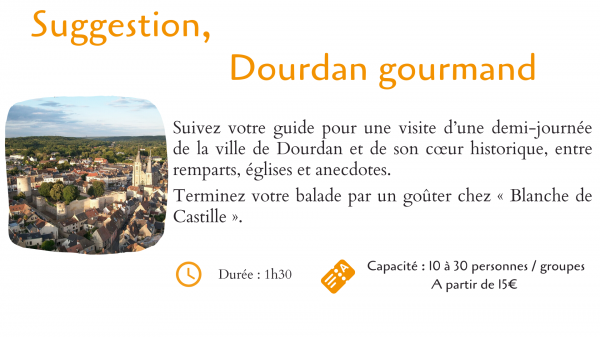 Suggestion, Dourdan gourmand